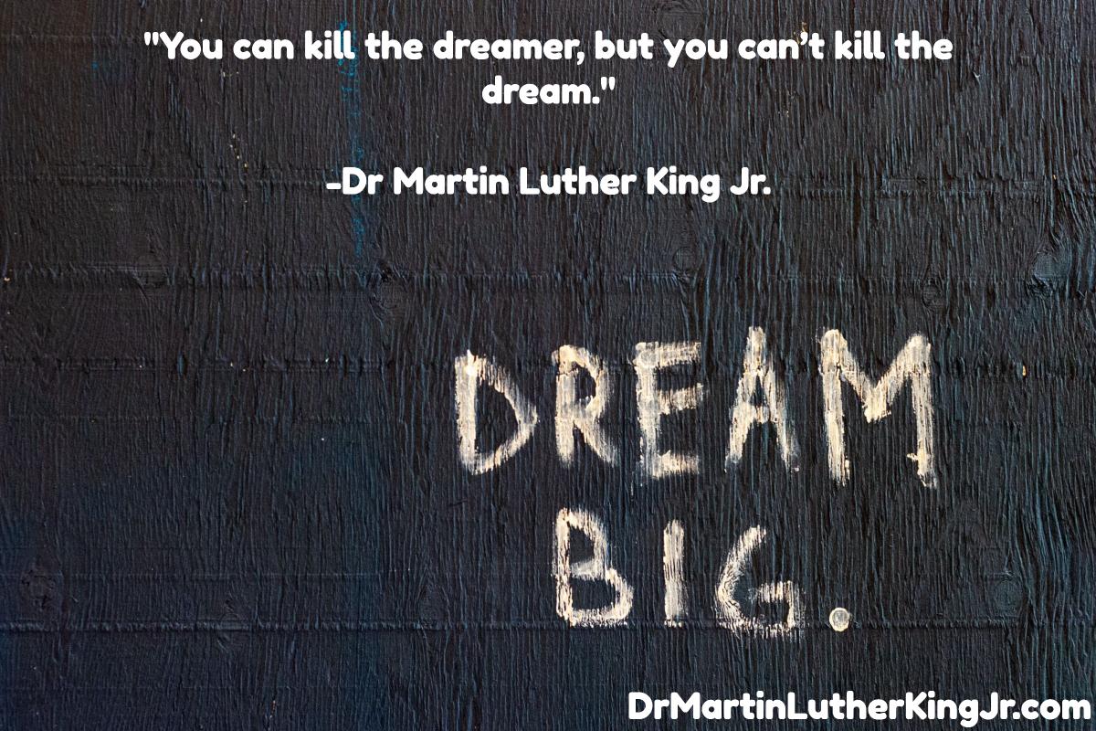 Can't Kill The Dream Quote